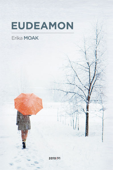 """Eudeamon"" (2009) di Erica Moak (Zero91 Editore)"